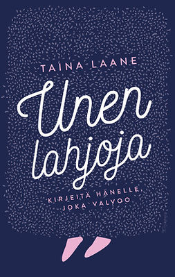 Laane, Taina - Unen lahjoja, äänikirja