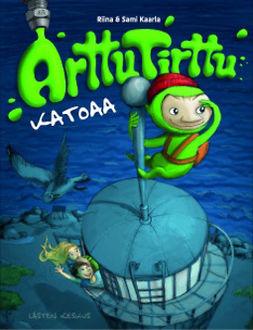 Kaarla, Riina - Arttu Tirttu katoaa, audiobook