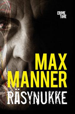 Manner, Max - Räsynukke, ebook