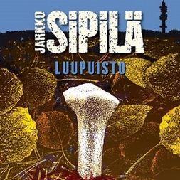 Sipilä, Jarkko - Luupuisto, äänikirja