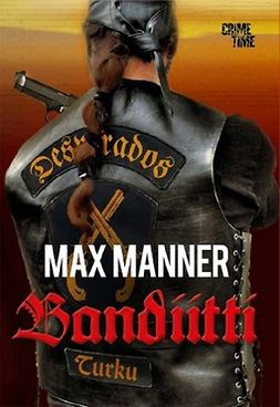 Manner, Max - Bandiitti, ebook