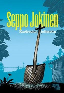 Jokinen, Seppo - Kuolevaksi julistettu, ebook