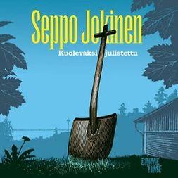 Jokinen, Seppo - Kuolevaksi julistettu, äänikirja