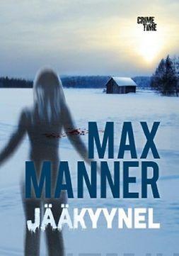 Manner, Max - Jääkyynel, ebook