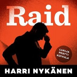 Nykänen, Harri - Raid, audiobook
