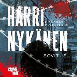 Nykänen, Harri - Rikoksen evankeliumi: Sovitus, äänikirja