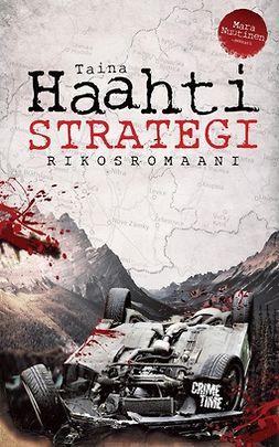 Haahti, Taina - Strategi: Rikosromaani, e-kirja