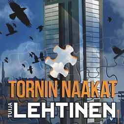 Lehtinen, Tuija - Tornin naakat, äänikirja