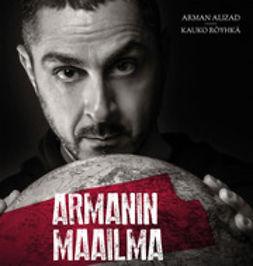 Alizad, Arman - Armanin maailma, e-bok