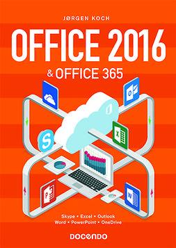 Koch, Jörgen - Office 2016 & 365, e-bok