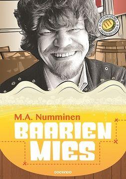Numminen, M.A. - Baarien mies, ebook