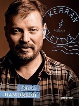 Pauli Hanhiniemi - Kerran elettyä