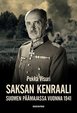 Visuri, Pekka - Saksan kenraali Suomen päämajassa vuonna 1941, e-kirja