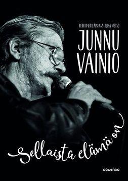 Metso, Juha - Junnu Vainio: Sellaista elämä on, äänikirja