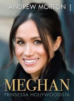Morton, Andrew - Meghan: Prinsessa Hollywoodista, ebook