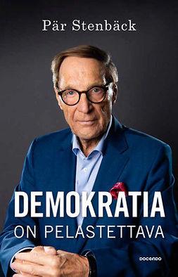 Stenbäck, Pär - Demokratia on pelastettava, ebook