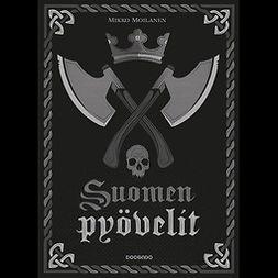 Moilanen, Mikko - Suomen pyövelit, audiobook