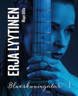 Erja Lyytinen: Blueskuningatar