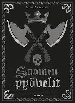 Moilanen, Mikko - Suomen pyövelit, e-kirja