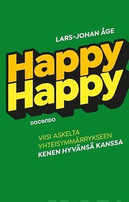 Happy-happy: Viisi askelta, yhteisymmärrykseen kenen hyvänsä kanssa