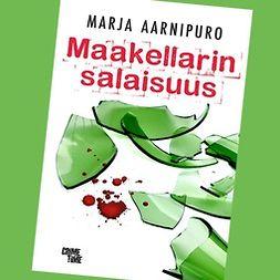 Aarnipuro, Marja - Maakellarin salaisuus, äänikirja
