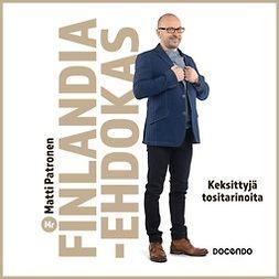 Patronen, Matti - Mr Finlandia -ehdokas: Keksittyjä tositarinoita, äänikirja