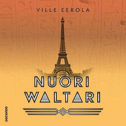 Eerola, Ville - Nuori Waltari, äänikirja