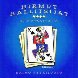 Tyykiluoto, Raimo - Hirmut hallitsijat: 52 diktaattoria, audiobook