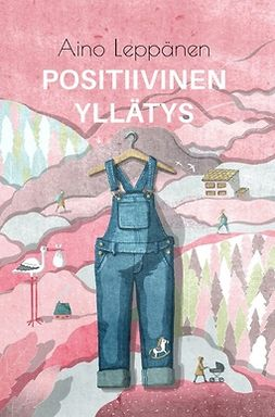 Leppänen, Aino - Positiivinen yllätys, e-bok