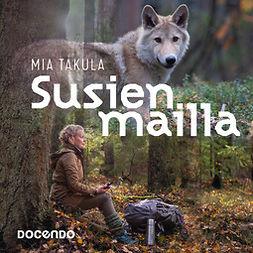 Takula, Mia - Susien mailla, äänikirja