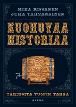 Kuohuvaa historiaa: tarinoita tuopin takaa