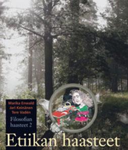 Enwald, Marika - Etiikan haasteet: FI2, e-bok