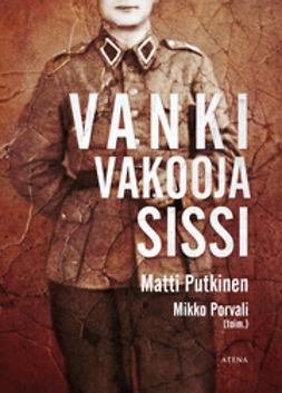 Porvali, Mikko - Vanki, vakooja, sissi, e-kirja