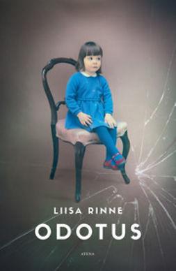 Rinne, Liisa - Odotus, ebook