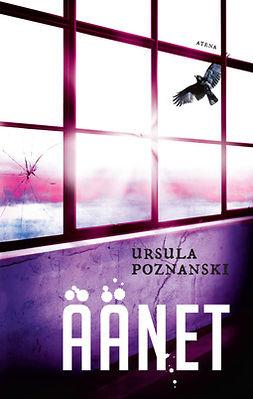 Poznanski, Ursula - Äänet, ebook