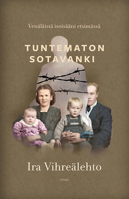 Tuntematon sotavanki: Venäläistä isoisääni etsimässä