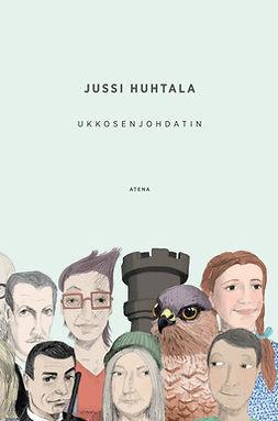 Huhtala, Jussi - Ukkosenjohdatin, e-kirja