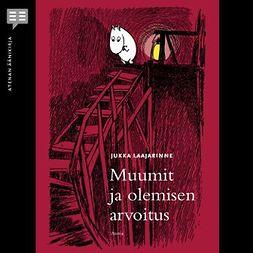 Laajarinne, Jukka - Muumit ja olemisen arvoitus, audiobook