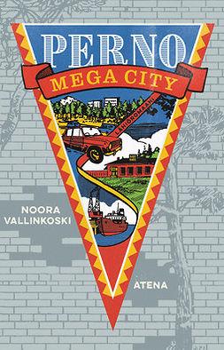Perno Mega City: Lähiöromaani