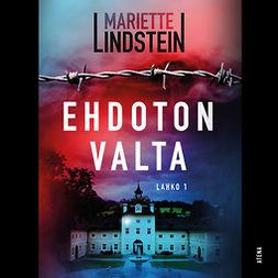 Lindstein, Mariette - Ehdoton valta: Lahko 1, audiobook