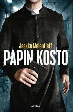Melentjeff, Jaakko - Papin kosto, ebook