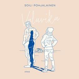Pohjalainen, Soili - Valuvika, äänikirja