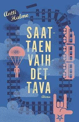 Halme, Antti - Saattaen vaihdettava, e-kirja
