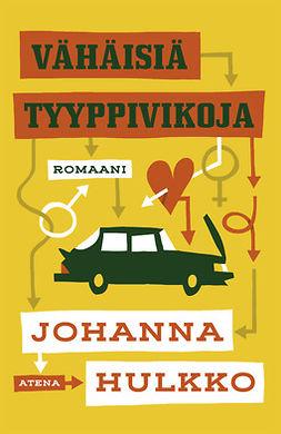 Hulkko, Johanna - Vähäisiä tyyppivikoja, e-kirja