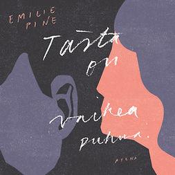 Pine, Emilie - Tästä on vaikea puhua, äänikirja