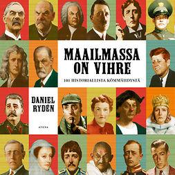 Rydén, Daniel - Maailmassa on virhe: 101 historiallista kömmähdystä, äänikirja