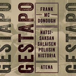 McDonough, Frank - Gestapo: Natsi-Saksan salaisen poliisin historia, äänikirja