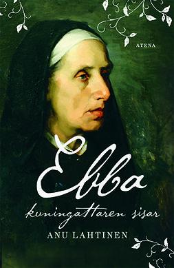 Lahtinen, Anu - Ebba, kuningattaren sisar, e-kirja