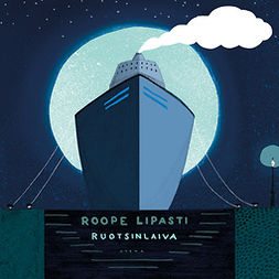 Lipasti, Roope - Ruotsinlaiva, äänikirja