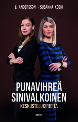 Andersson, Li - Punavihreä, sinivalkoinen: keskustelukirjeitä, e-kirja